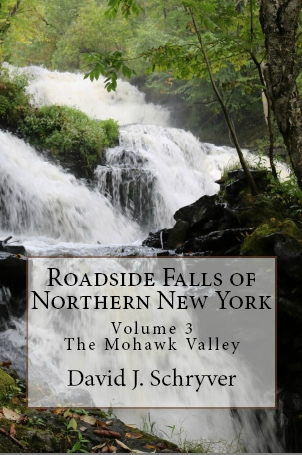 Roadside Falls of Northern New York Volume 3, The Mohawk Valley